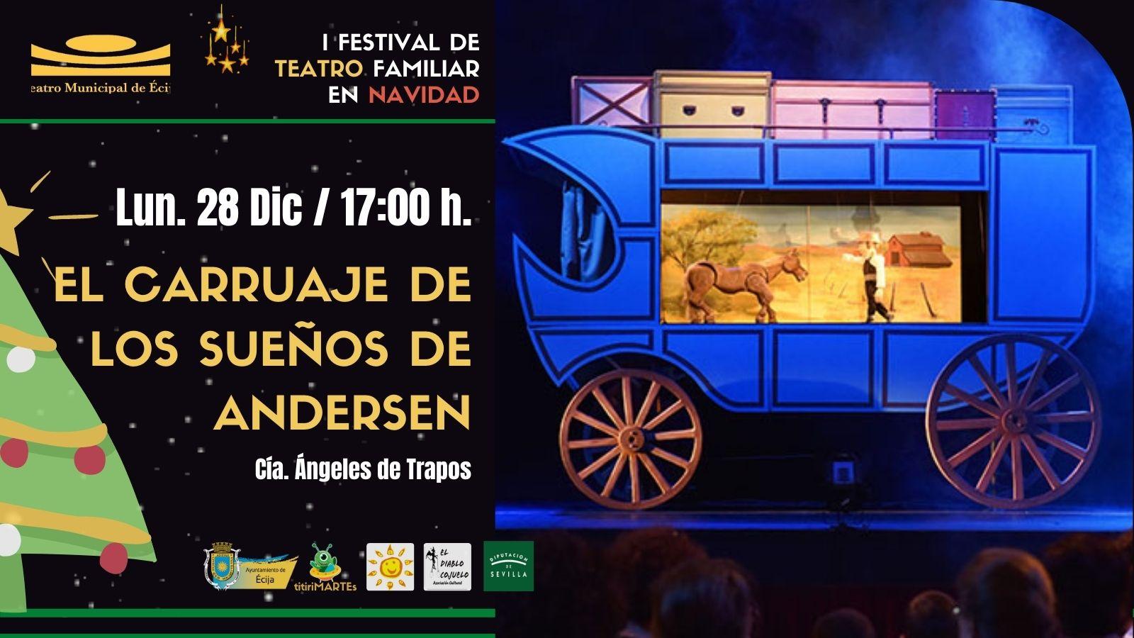 I Festival Teatro Navidad Ecija - El Carruaje de los sueños de andersen