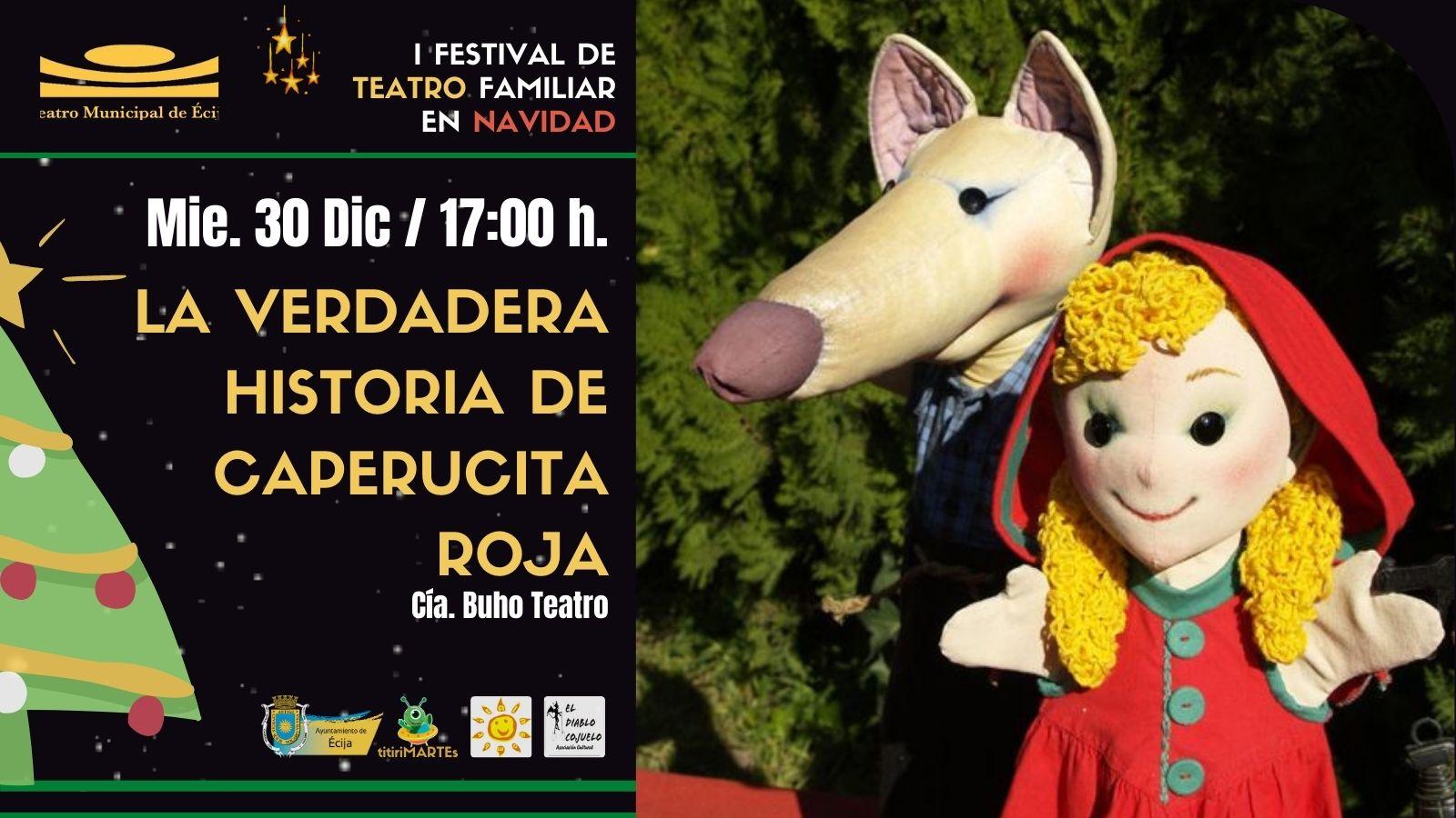 I Festival Teatro Navidad Ecija - La Verdadera Historia de Caperucita Roja